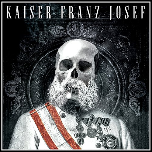 Kaiser Franz Josef - Make Rock Great Again - CD - FLAC - 2017 - BOCKSCAR Download
