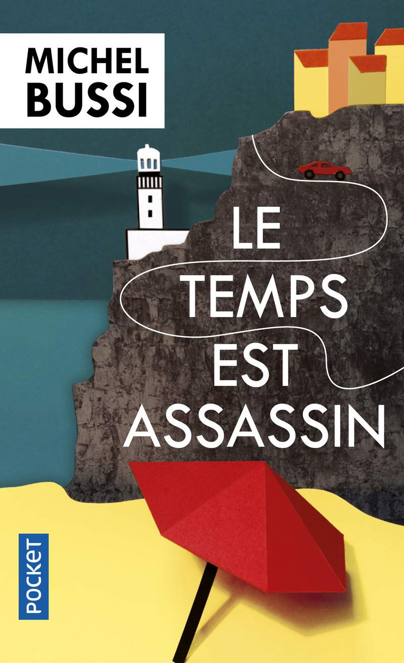 Le Temps Est Assassin Amazon Co Uk Michel Bussi