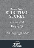 Hudson Taylor's Spiritual Secret