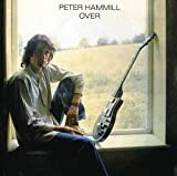 Over by Peter Hammill (2006-10-30)