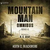 The Mountain Man Omnibus: Books 1-3 | Keith C. Blackmore
