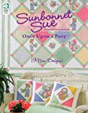 Sunbonnet Sue: Once Upon a Posy
