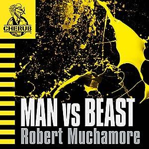 Cherub: Man vs Beast Hörbuch