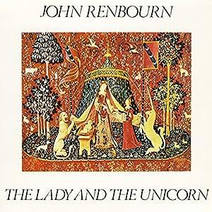 RENBOURN, JOHN - LADY AND THE UNICORN