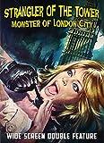 Strangler of the Tower / Monster of London City [Import]