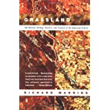 Grassland: The History, Biology, Politics and Promise of the American Prairie