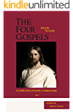 THE FOUR GOSPELS Made Simple: A COMPILATION OF EXPERT COMMENTARIES Vol. I
