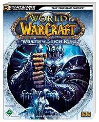 World of Warcraft: Wrath of the Lich King: Der offizielle Strategie-Guide