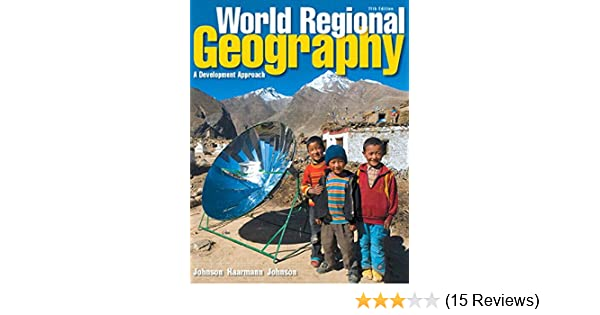 World regional geography a development approach 11th edition world regional geography a development approach 11th edition douglas l johnson viola haarmann merrill l johnson 9780321939654 amazon books fandeluxe Image collections