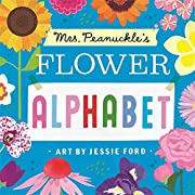 Mrs. Peanuckle's Flower Alphabet (Mrs. Peanuckle's Alphabet Library)