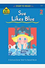 Sue Likes Blue (Start to Read!®) Kindle Edition