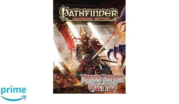 Pathfinder Campaign Setting: Dragon Empires Gazetteer ...