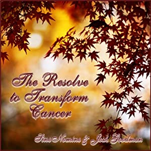 The Resolve to Transform Cancer Audiobook