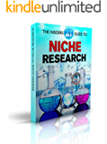 The Insiders Guide To Niche Research: Simple Effective Techniques for Research on Niche, Keywords, SEO, Google AdSense, ClickBank. Amazon