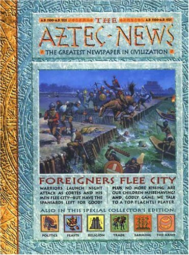 History News: The Aztec News: The Greatest Newspaper in Civilization