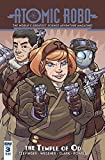 ATOMIC ROBO AND THE TEMPLE OF OD #3 (OF 5) IDW PUBLISHING