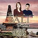 The Bali Mystery: Amelia Moore, Book 1 Audiobook by Linda Weaver Clarke Narrated by Diane Lehman