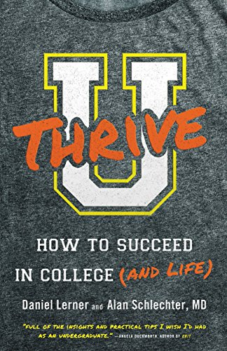 U Thrive: How to Succeed in College (and Life) cover