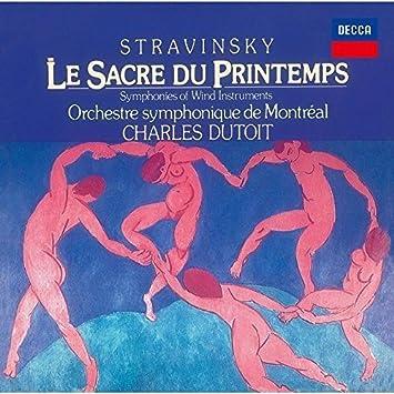 ストラヴィンスキー:バレエ「春の祭典」(1921年版)、管楽器のための交響曲(1920年版)