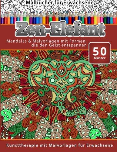 Malbucher Fur Erwachsene Zen Elefant Mandalas Malvorlagen Mit
