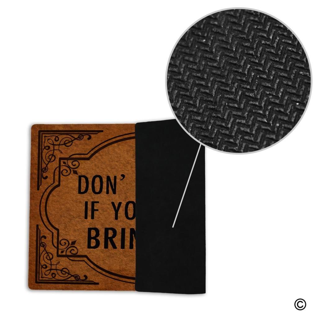 MsMr Funny zerbino Don t Come in se Non Hai Bring Gin zerbino per Esterni ed Interni in Tessuto Non Tessuto Top Gomma Posteriore 39,9/x 59,9/cm