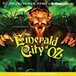 The Emerald City of Oz (Dramatized) | L. Frank Baum,Jerry Robbins (adaptation)