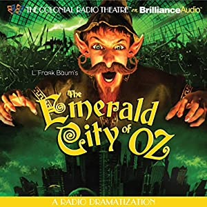 The Emerald City of Oz (Dramatized) Radio/TV Program