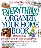 The Everything Organize Your Home Book, Jason Rich, 1580626173