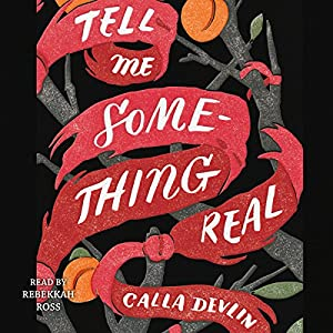 Tell Me Something Real Audiobook