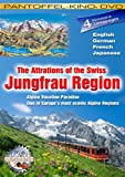 The Attractions of the Swiss Jungfrau-Region