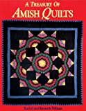 A Treasury of Amish Quilts, Kenneth Pellman and Rachel Pellman, 1561480002