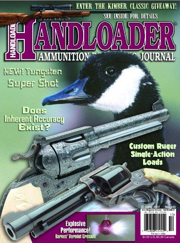 Handloader Magazine - October 2007 - Issue Number - 249 Sw