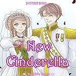 New Cinderella | Akika Ayano