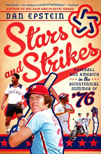 Stars and Strikes: Baseball and America in the Bicentennial for sale  Delivered anywhere in USA