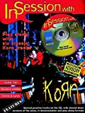 In Session with Korn: Play Along with Six Classic Korn Tracks, Book and CD