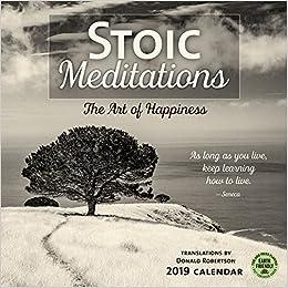 Stoic Meditations 2019 Wall Calendar: The Art Of Happiness por Donald Robertson epub
