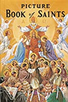 New Picture Book of Saints/235/22: Illustrated Lives of the Saints for Young and Old