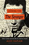 Looking for The Stranger: Albert Camu...