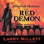 Sherlock Holmes and the Red Demon: A Minnesota Mystery: Sherlock Holmes & Shadwell, Book 1 | Larry Millett