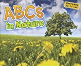 ABCs in Nature, Daniel Nunn, 1410947327