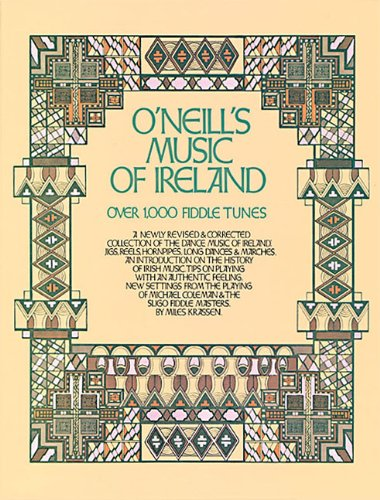 (O'Neill's Music of Ireland: Over 1,000 Fiddle Tunes)