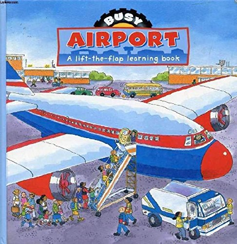 Download Busy Airport: A LIft-the-Flap Learning Book pdf epub