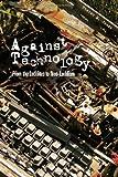 Against Technology, Steven E. Jones, 0415978688