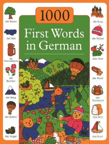 1000 First Words in German (1000 Words Picture Book)