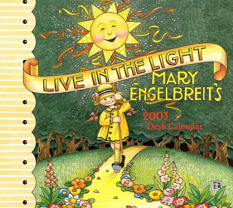 Live in the Light 2003 Desk Calendar pdf epub