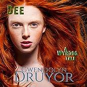 Dee: A Wyrdos Tale | Gwendolyn Druyor