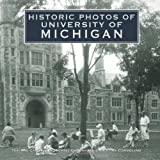 Historic Photos of University of Michigan, Michael Chmura, 1596524014