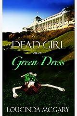 Dead Girl In a Green Dress Paperback