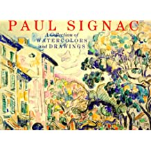 Paul Signac: A Collection of Watercolours and Drawings