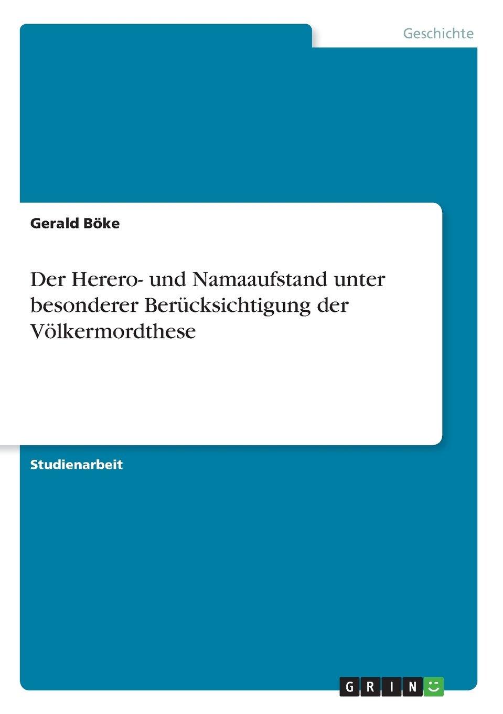 Der Herero- und Namaaufstand unter besonderer Berücksichtigung der Völkermordthese (German Edition) ebook
